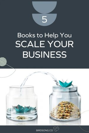 5 Books to Help You Scale Your Business